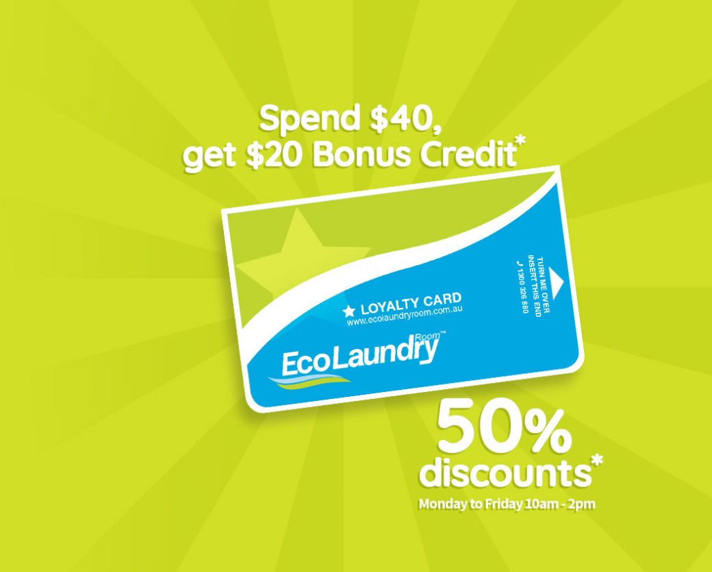 Loyalty Card Spend $40 and get $20 bonus credit at Eco Laundry Room